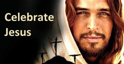 celebrate Jesus Son of God