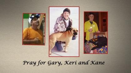 Gary, Keri and Kane